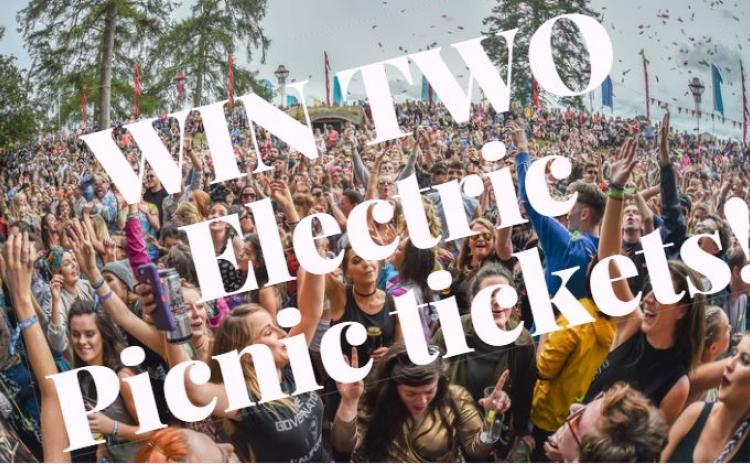 WIN TWO ELECTRIC PICNIC TICKETS PLUS AN EXCLUSIVE WEEKEND PACKAGE