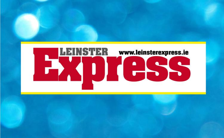 The Leinster Express is here for the people of Laois
