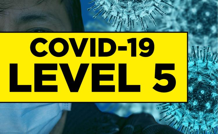 What are the new restrictions brought in for Level 5 Covid-19 Lockdown