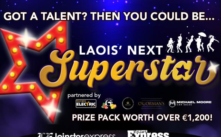 GET ENTERING! The search is on for Laois' Next Superstar